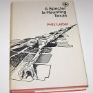 A Specter Is Haunting Texas by Fritz Leiber (1968 HC) book club ed