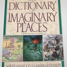 The Dictionary of Imaginary Places by Gianni Guadalupi and Alberto Manguel...