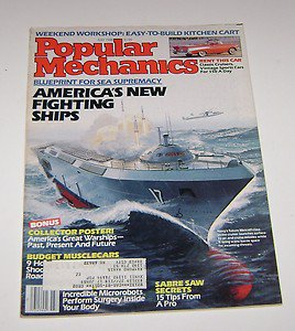 Popular Mechanics Magazine July 1988 Americas new fighting ships