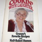"Cookin With Laughter Granny's Favorite Recipes from Pipestone Minnesota ""Stager"""