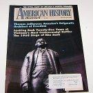 American History Illustrated 1993 Thomas Jefferson- Vietnam 1968 Siege of Sanh