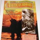 American History Illustrated 1990 Californias Shaky Past Earthquake 1989 - 1906