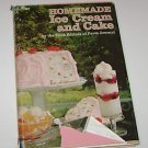 Farm Journal's Homjemade Ice Cream & Cake Recipes by Elise W. Manning 1972