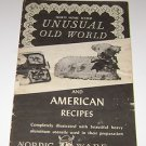 Vintage Nordic Ware Thirty Unusual Old World & American Recipes