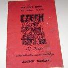Old Czech Recipes Clarkson Nebraska Womans Club 1965