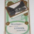 """Vintage Postcard  """"Greetings from Lyons Nebraska """"  1910"""