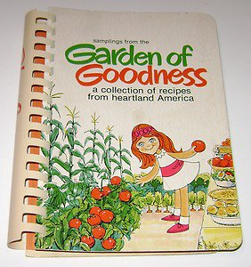 Shurfine Foods Cookbook Garden of Goodness Cookbook 1976