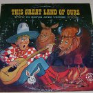 This Great Land of Ours Robin Hood Records Vinly LP