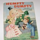 Humpty Dumpty & Other Mother Goose Rhymes Rand McNally Childrens Book 1952