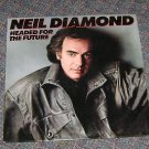 "Neil Diamond ""Headed for the future"" Vinyl LP"