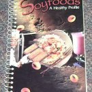 Soyfoods Cookbook CherylSullivan Kathy Rhodes