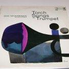 DOC SEVERINSON Torch Songs for Trumpet Vinyl LP Record