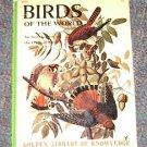 Vintage Birds of the Wolrd Eunice Holsaert 1958 Golden Press