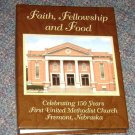Cookbook Celebrating 150 Years First United Methodist Fremont Nebraska
