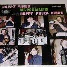 Happy Times Big Don Martin & Happy Polka Kings Vinyl LP