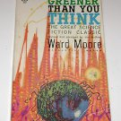Greener Than You Think by Ward Moore 1947 Paperback