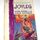Joyleg by Ward Moore (1962, Paperback)