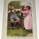 """Vintage Postcard """"Oh you Rube""""  Middle Aged Couple Flirting early 1900's"""