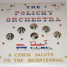 THe Policky Orchestra Czech Salute to the Bicentennial 1976  Vinyl LP