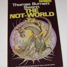 THOMAS BURNETT SWANN The Not-World. 1st Printing George Barr cover 1975 PB