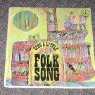 "Happy Hours Records ""Sing A Little Folk Songs"" LP Vinyl Album"