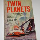 TWIN PLANETS by Philip E. High (1967 pb) Sci Fi