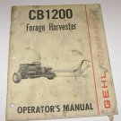 CB 1200 Gehl Forage Harvester Operators Manual