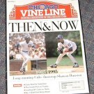 Chicago Vine Line Cubs Magazine July 1995 Then & Now Shawon Dunston Feature