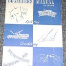 Star Book No 62 Beginners Manual Knitting Crocheting Tatting magazine 1949