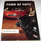 Ford at Fifty: An American Story, Ford Motor Company Book