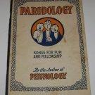 1930 PARODOLOGY Songs for Fun & Fellowship E.O Harbin