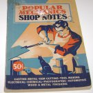 1940 Popular Mechanics Shop Notes Magazine,Vol.36