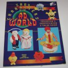 Zany Characters of the Ad World, Collector's Identification and Value Guide 1995