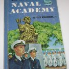 Story of the Naval Academy by Felix Riesenberg 1958 1st Print, Hardcover