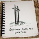 Redeemer Lutheran Church cookbook Lincoln Nebraska 1987