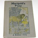 Vintage Marigold's Pony, A Bedtime Story Howard B. Famous