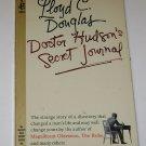 Lloyd C Douglas Doctor Hudon's Secret Journal PB 1966