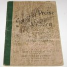 Songs of Praise and Victory by Wm. J. Kirkpatrick and Dr. H. L. Gilmour 1899 PB