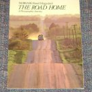 "Nebraskaland Magazine ""The Road Home"" Photographic Journey 1995"