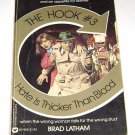 HOOK #3 HATE IS THICKER THAN BLOOD, Brad Latham PB 1981