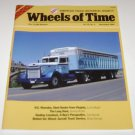 Wheels of Time Truck Magazine March/April 2004