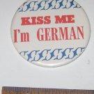 """""""Kiss Me I'm German"""" Pin Button"""