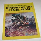"National Historic Society The Concise Illustrated  ""History of the Civil War"""