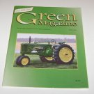 The Green Magazine for John Deere Tractor Enthusiasts July 2004