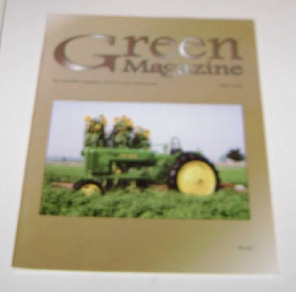 The Green Magazine for John Deere Tractor Enthusiasts July 2005