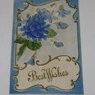 "Vintage Postcard ""Best Wishes"" Embossed Blue Flowers"