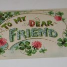 Vintage Postcard To My Dear Friend Horseshoes & Four Leaf Clovers