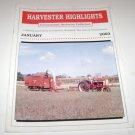 Harvester Highlights Magazine International Harvester Collectors January 2003