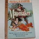 The Mapmaker   Frank G. Slaughter   (1960)  PB