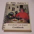 """Billie Oakley's """"everybody's an expert""""  Cookbook 1981"""